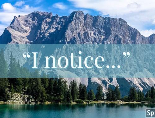 """I notice…"""